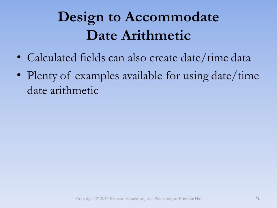 Design to Accommodate Date Arithmetic