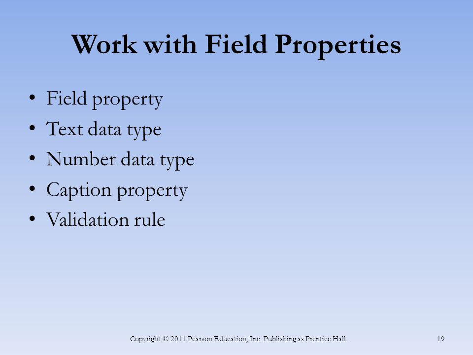 Work with Field Properties