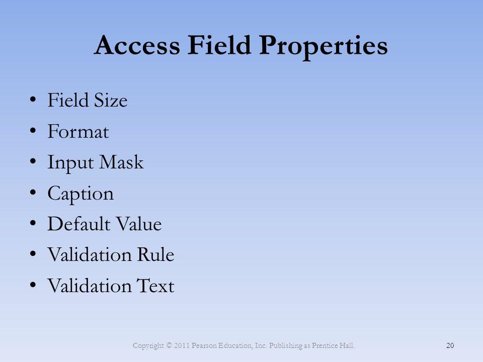 Access Field Properties