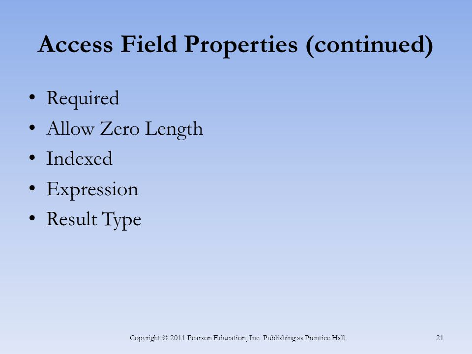 Access Field Properties (continued)