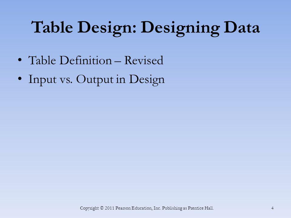 Table Design: Designing Data