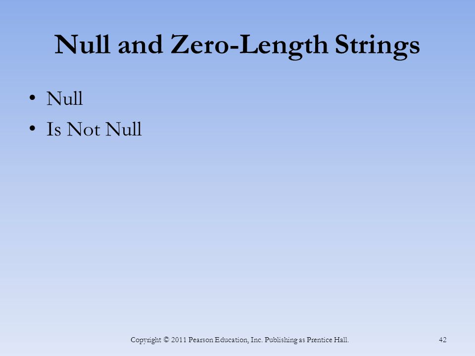 Null and Zero-Length Strings