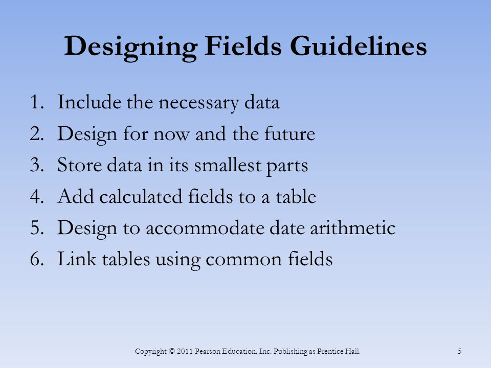 Designing Fields Guidelines
