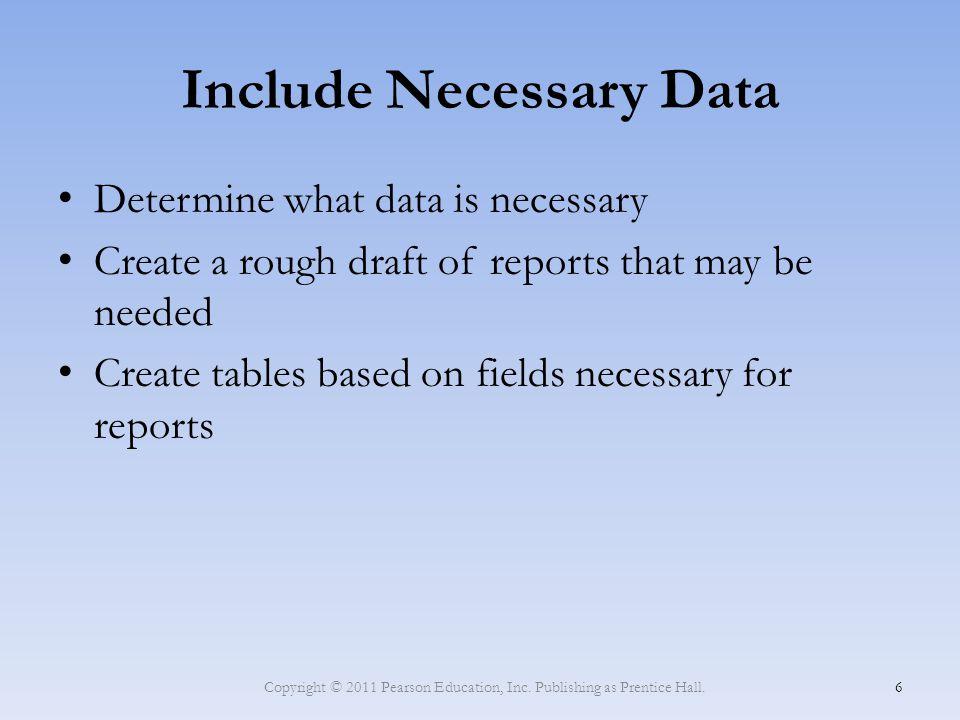 Include Necessary Data