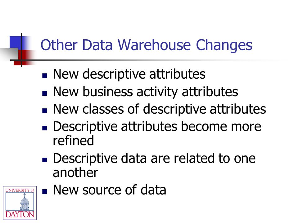 Other Data Warehouse Changes