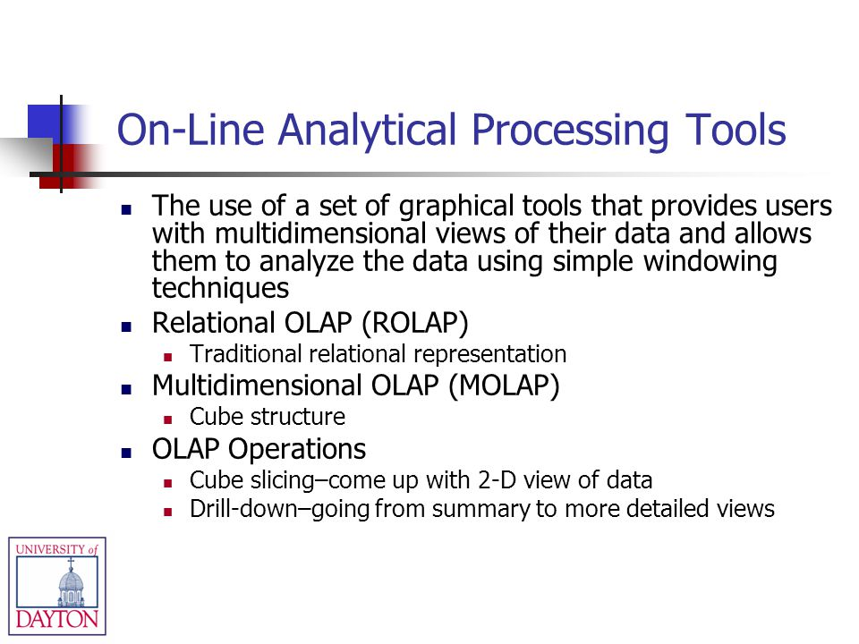 On-Line Analytical Processing Tools