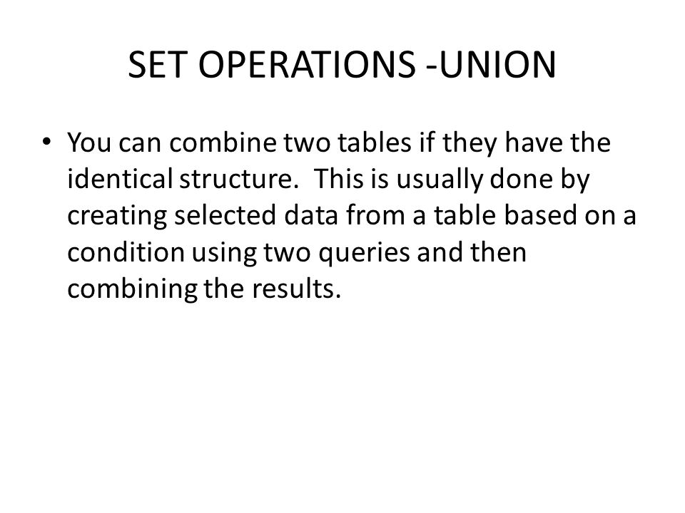 SET OPERATIONS -UNION