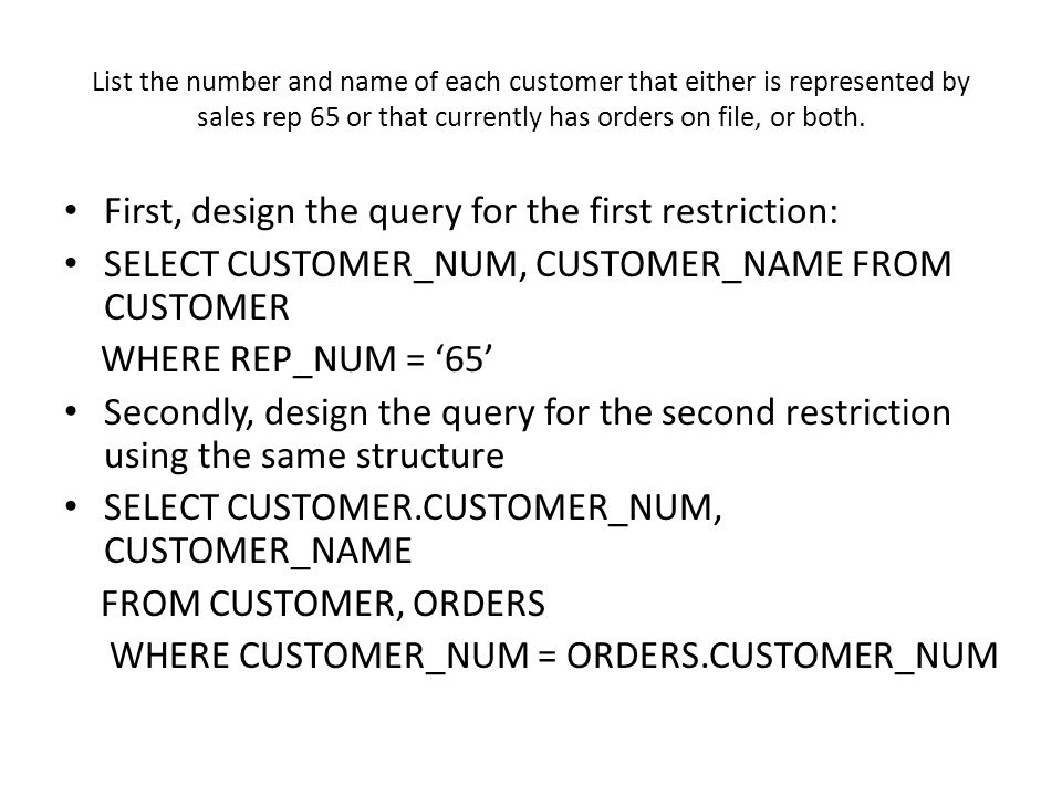 First, design the query for the first restriction:
