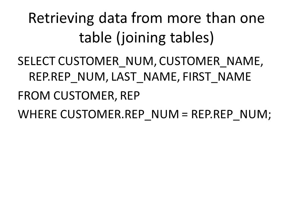 Retrieving data from more than one table (joining tables)