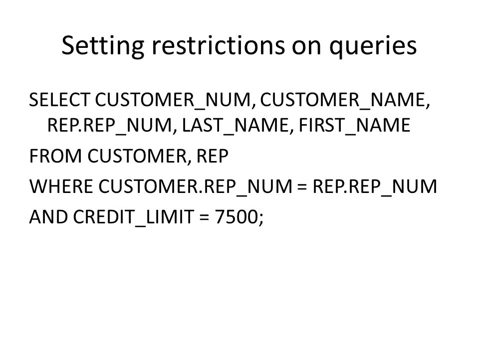 Setting restrictions on queries