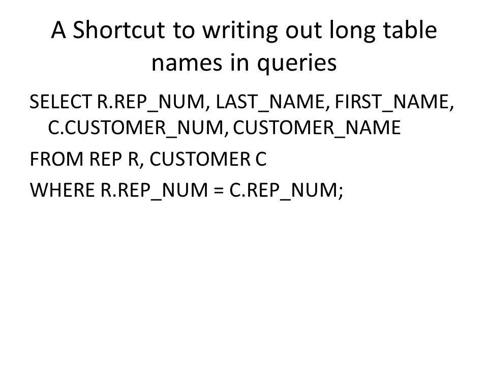 A Shortcut to writing out long table names in queries