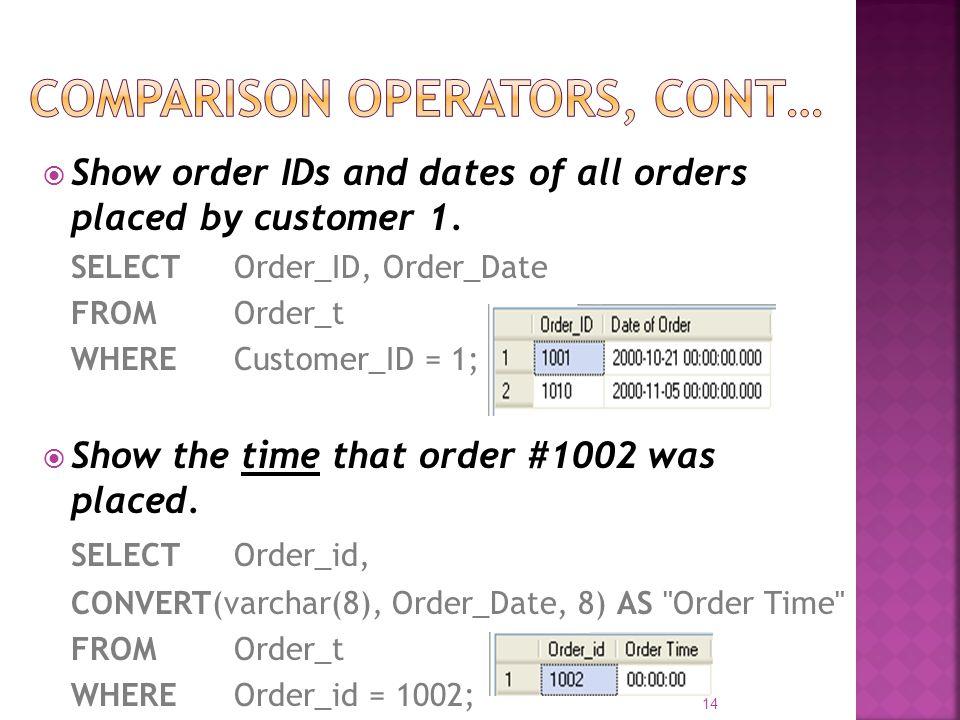 Comparison Operators, cont…