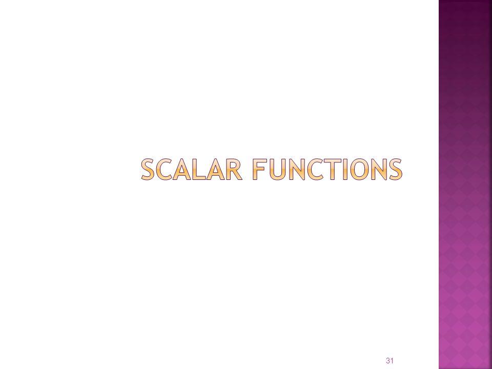 scalar functions