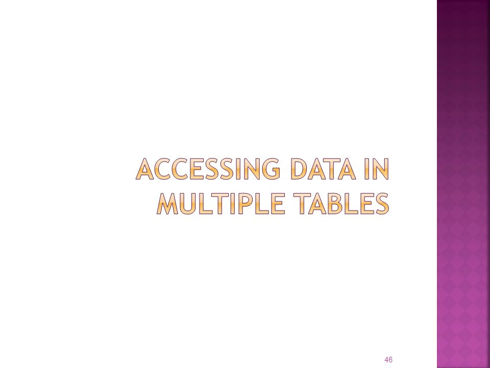 Accessing data in multiple tables