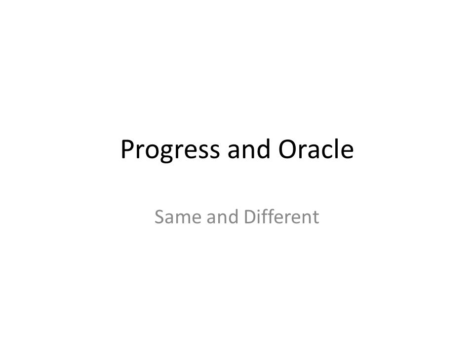 Progress and Oracle Same and Different Progress vs Oracle