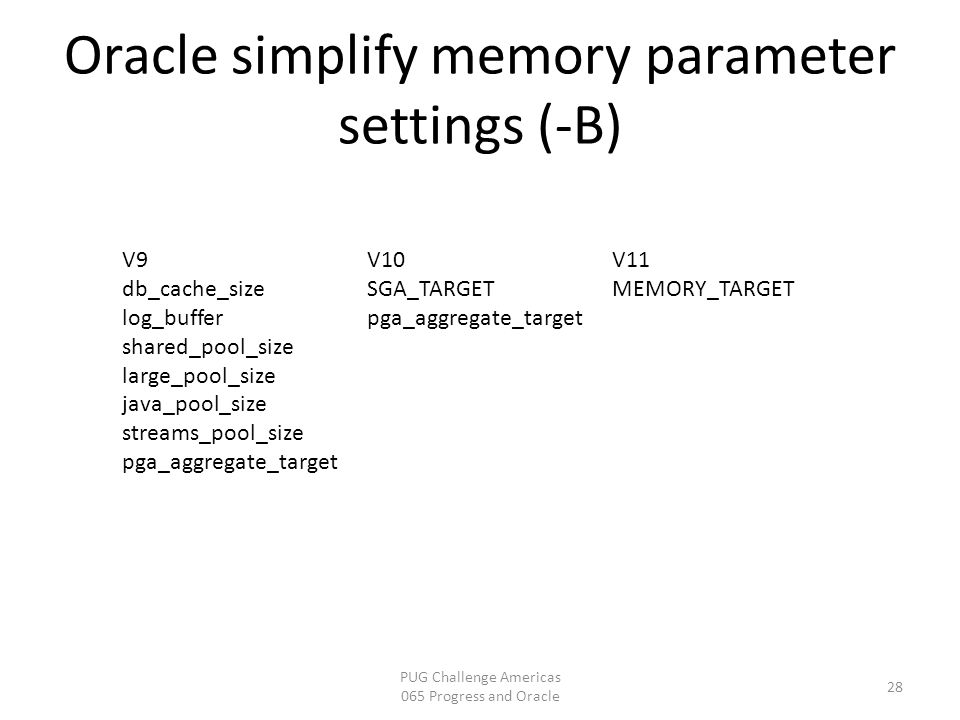 Oracle simplify memory parameter settings (-B)