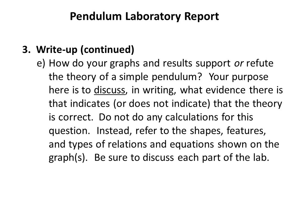 """simple pendulum lab report The period of a simple pendulum"""" ibdp physics internal assessment – the simple pendulum 9 introduction the original aim for this invesigation was to."""