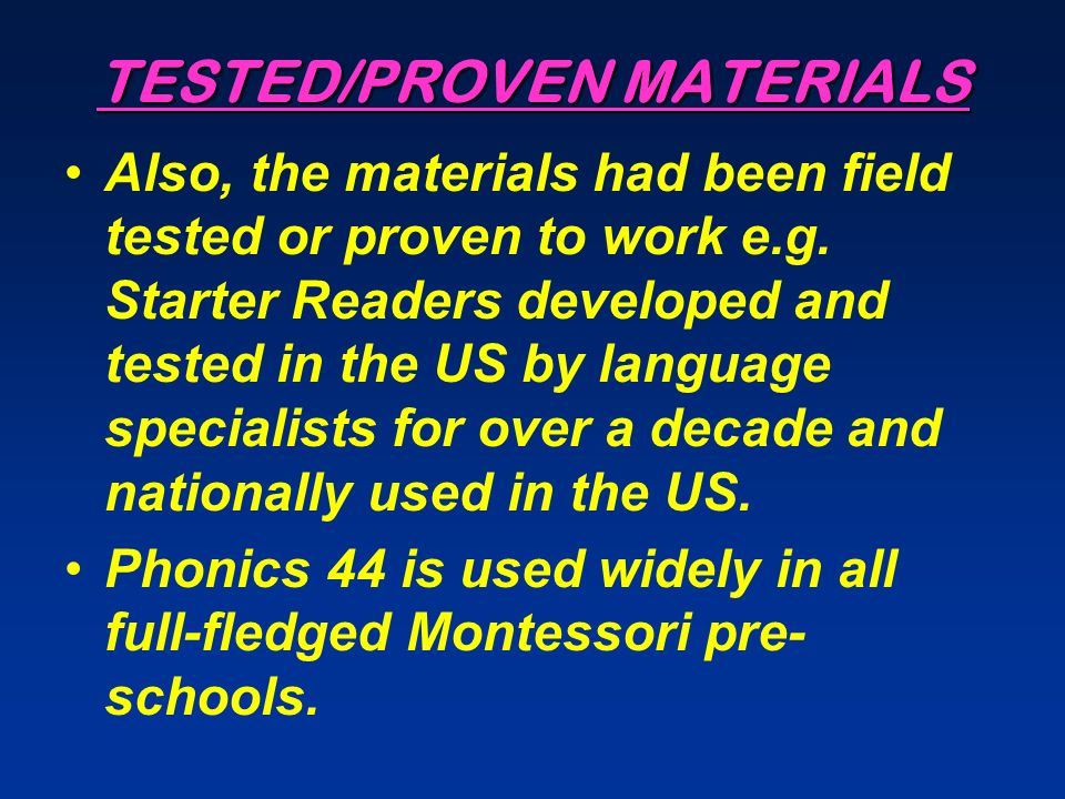 TESTED/PROVEN MATERIALS