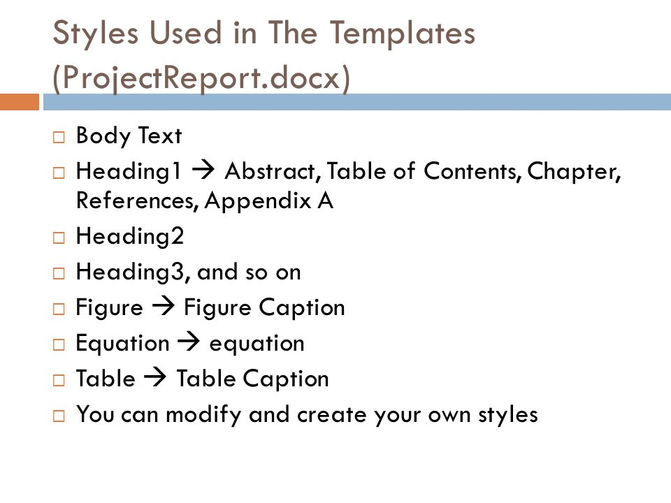 Styles Used in The Templates (ProjectReport.docx)