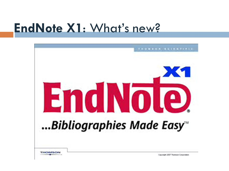 EndNote X1: What's new