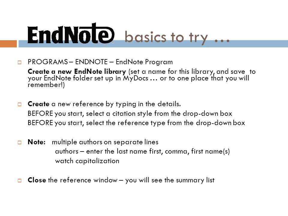 basics to try … PROGRAMS – ENDNOTE – EndNote Program