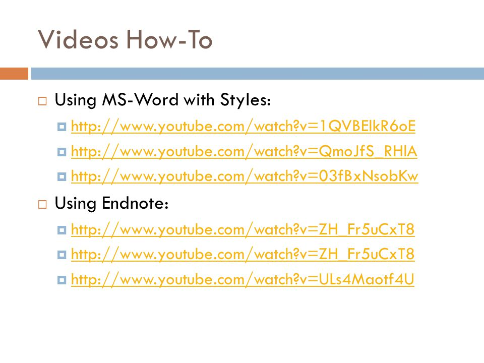 Videos How-To Using MS-Word with Styles: Using Endnote: