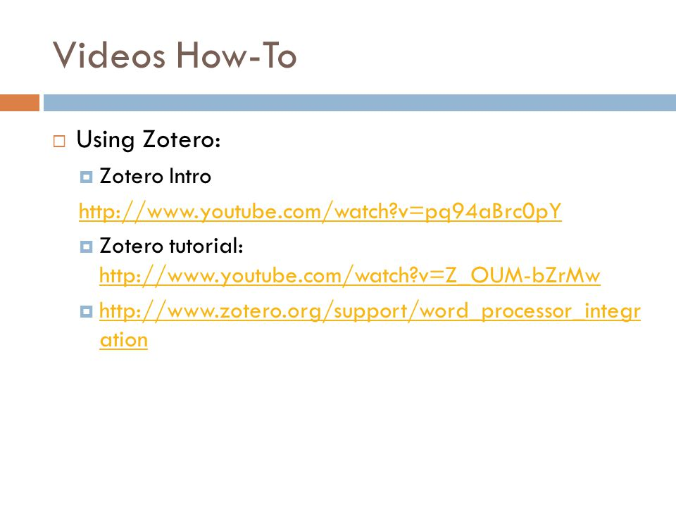 Videos How-To Using Zotero: Zotero Intro