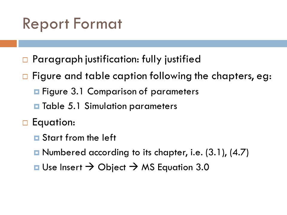 Report Format Paragraph justification: fully justified