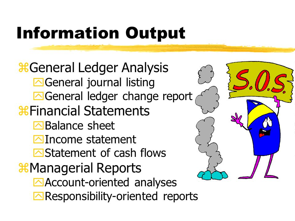 Information Output General Ledger Analysis Financial Statements