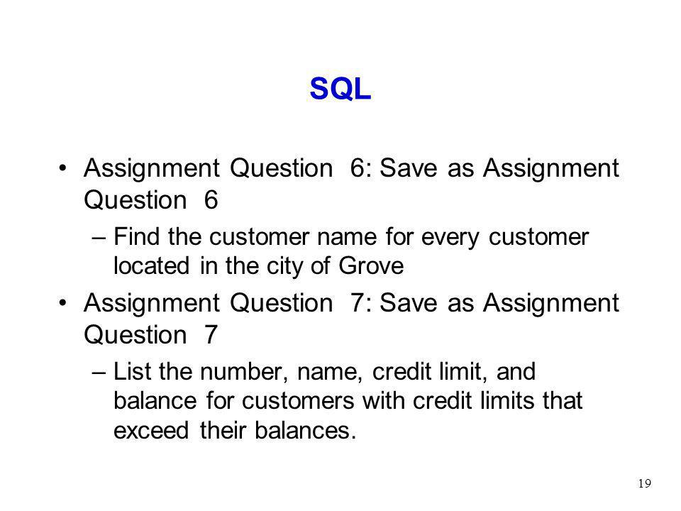 SQL Assignment Question 6: Save as Assignment Question 6