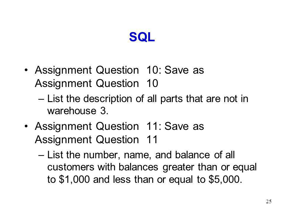 SQL Assignment Question 10: Save as Assignment Question 10
