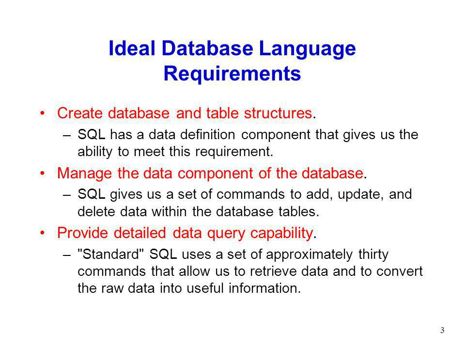 Ideal Database Language Requirements