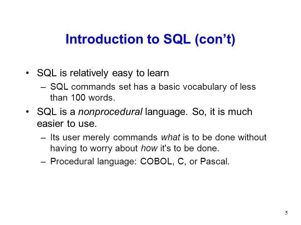 Introduction to SQL (con't)