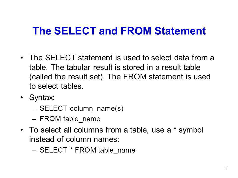 The SELECT and FROM Statement