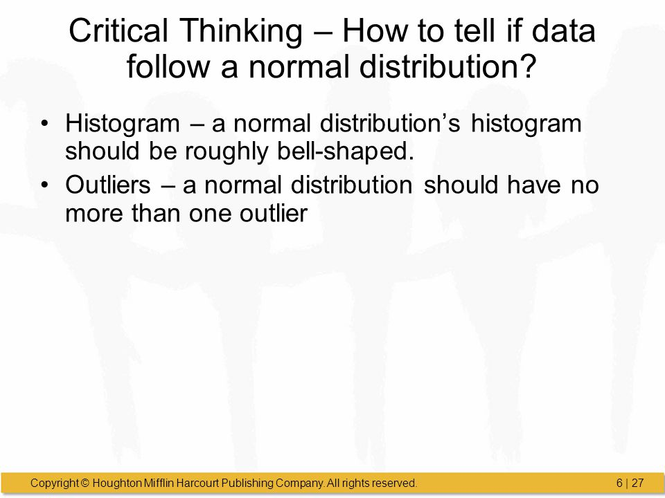 Critical Thinking – How to tell if data follow a normal distribution
