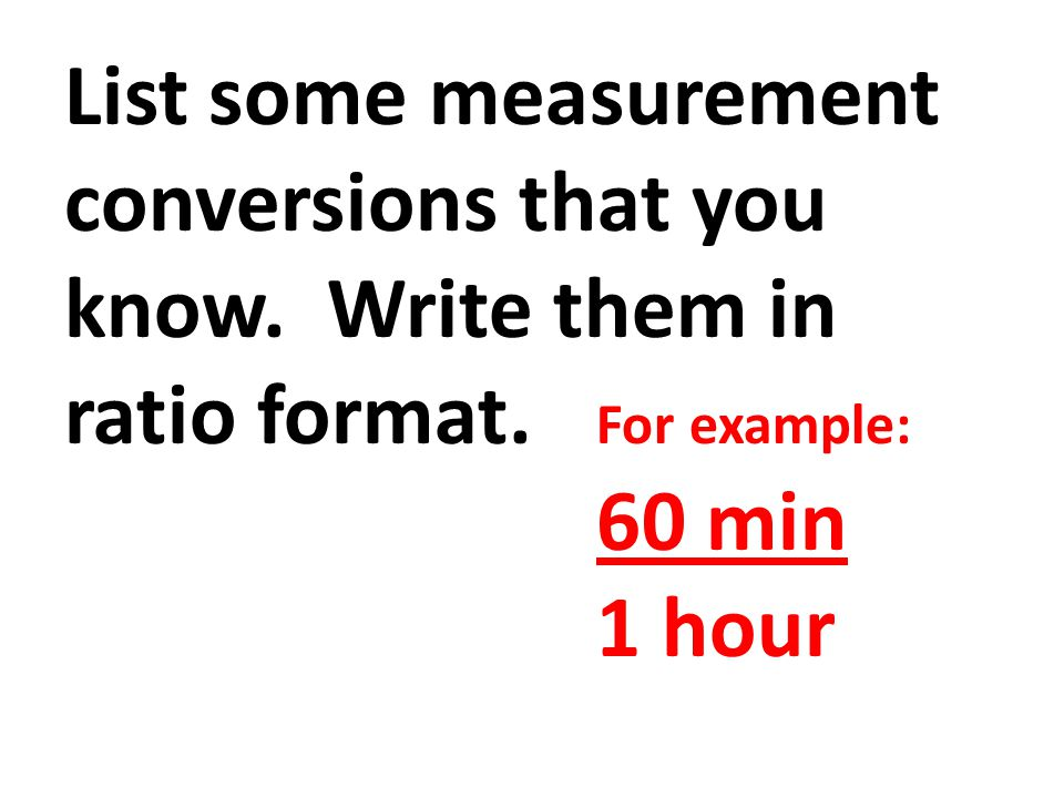 List some measurement conversions that you know