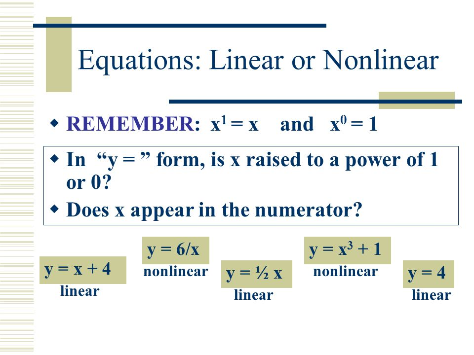 Equations: Linear or Nonlinear