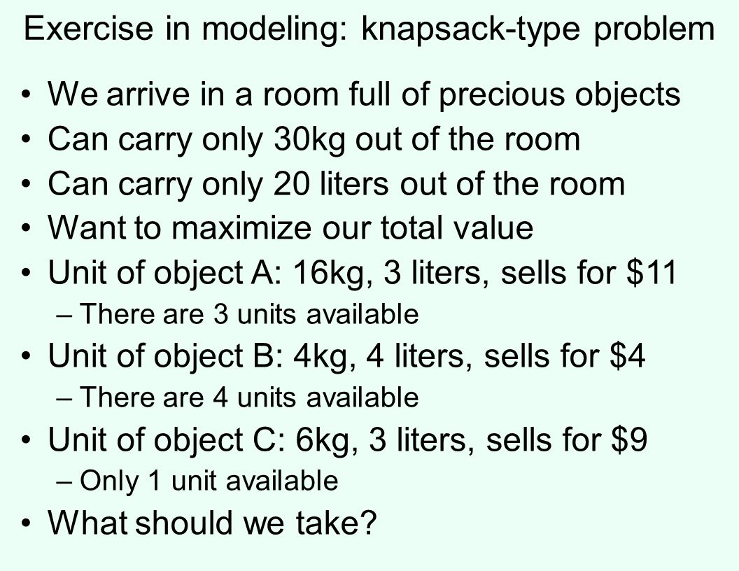 Exercise in modeling: knapsack-type problem