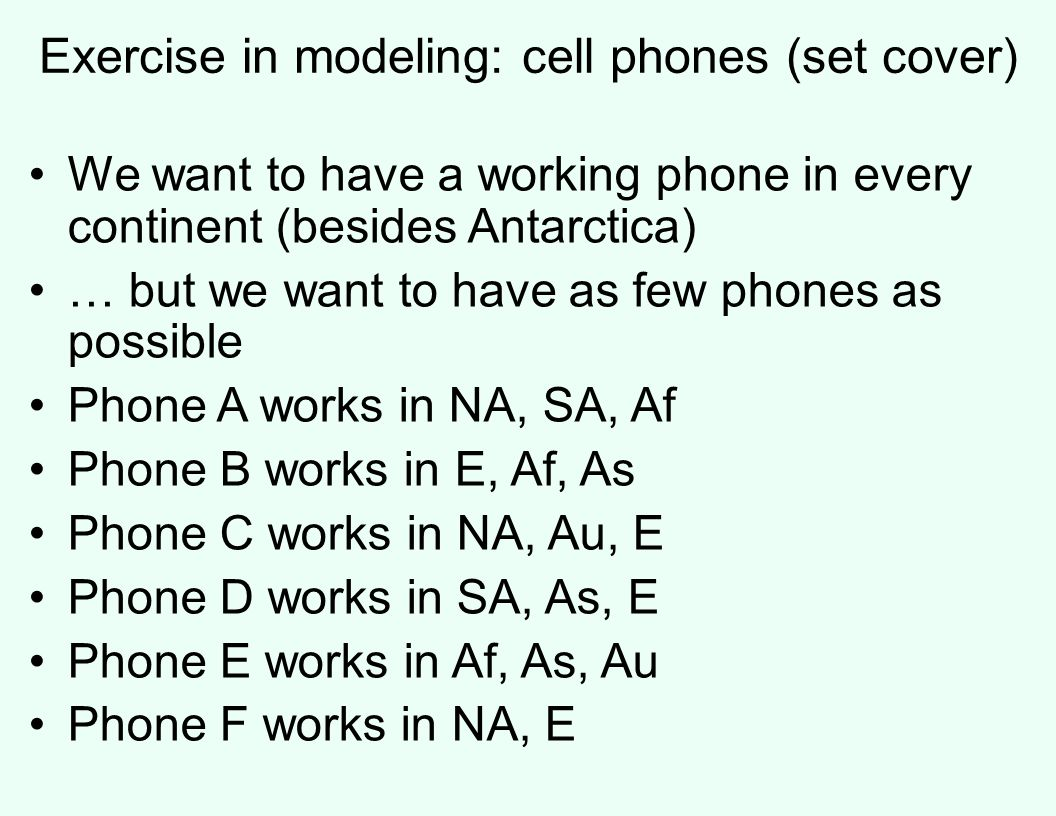 Exercise in modeling: cell phones (set cover)