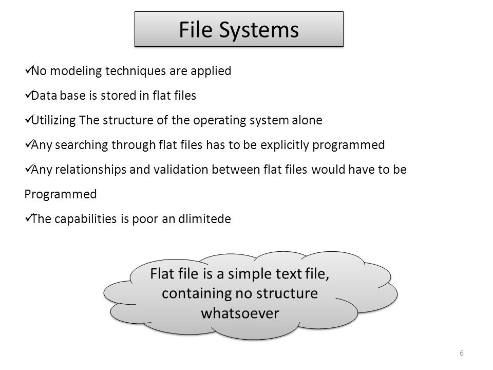 Flat file is a simple text file, containing no structure whatsoever