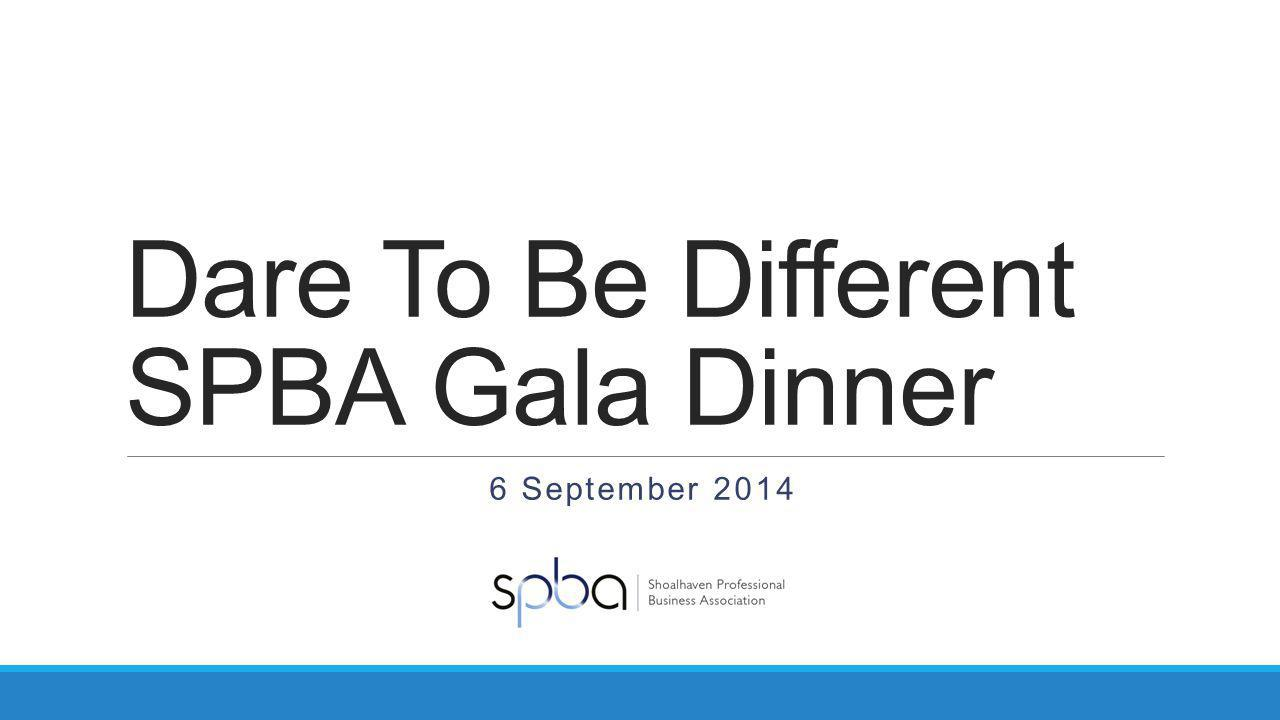 Dare To Be Different SPBA Gala Dinner