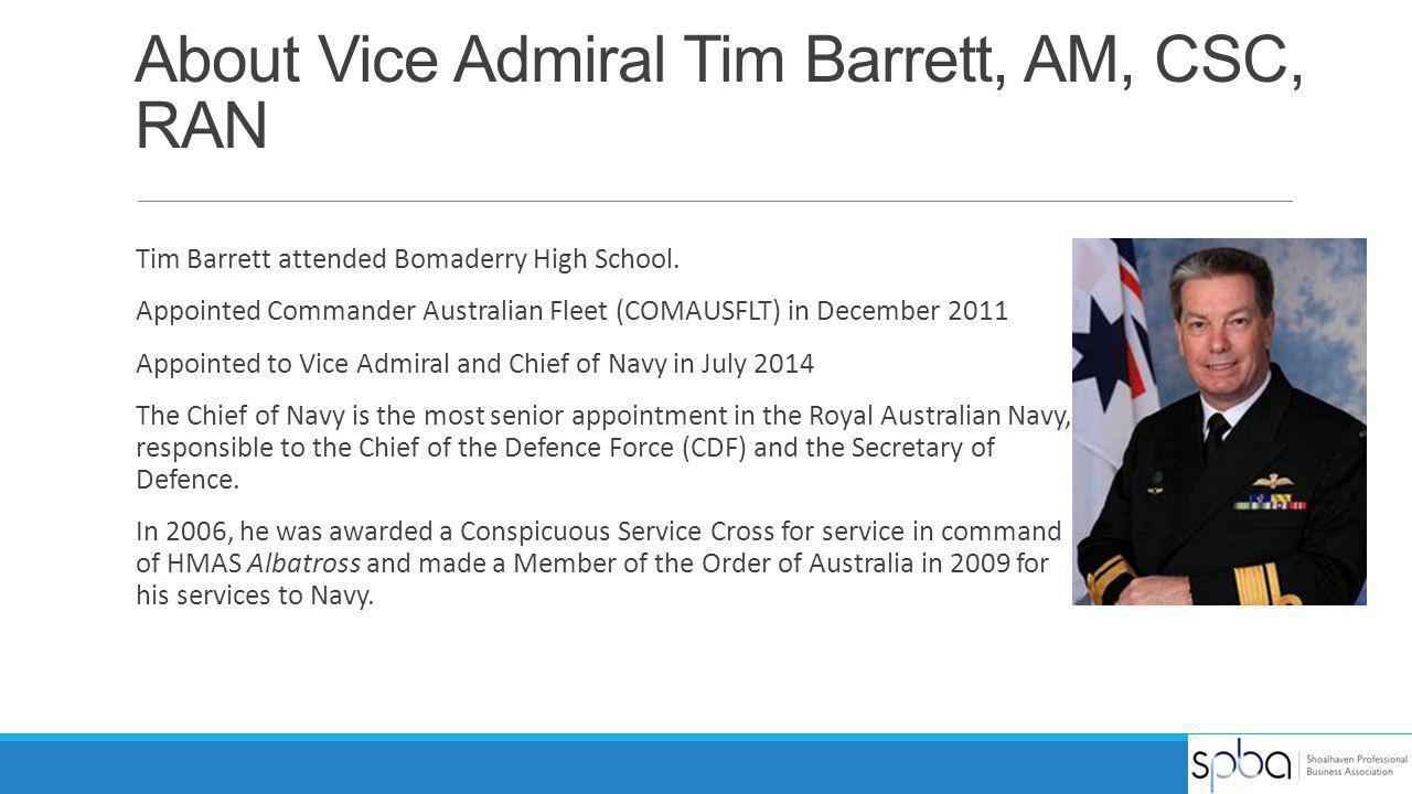About Vice Admiral Tim Barrett, AM, CSC, RAN