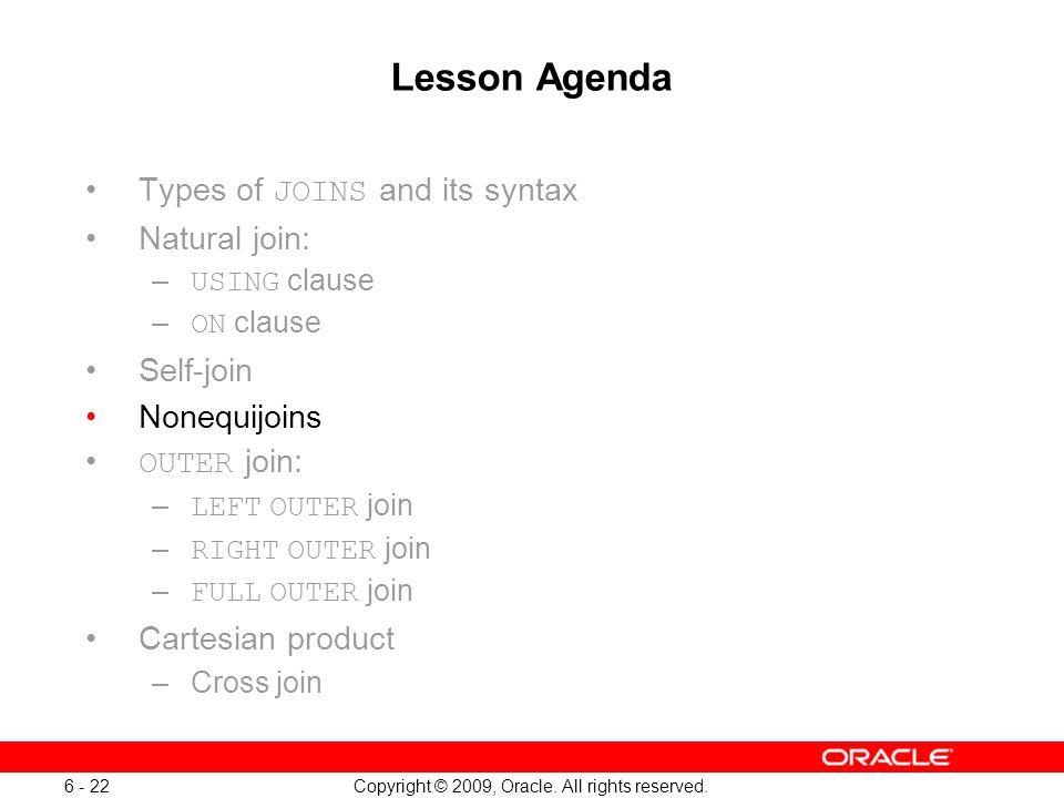 Oracle Database 11g: SQL Fundamentals I 6 - 22