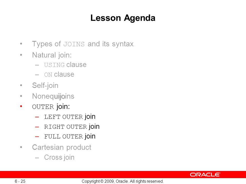 Oracle Database 11g: SQL Fundamentals I 6 - 25