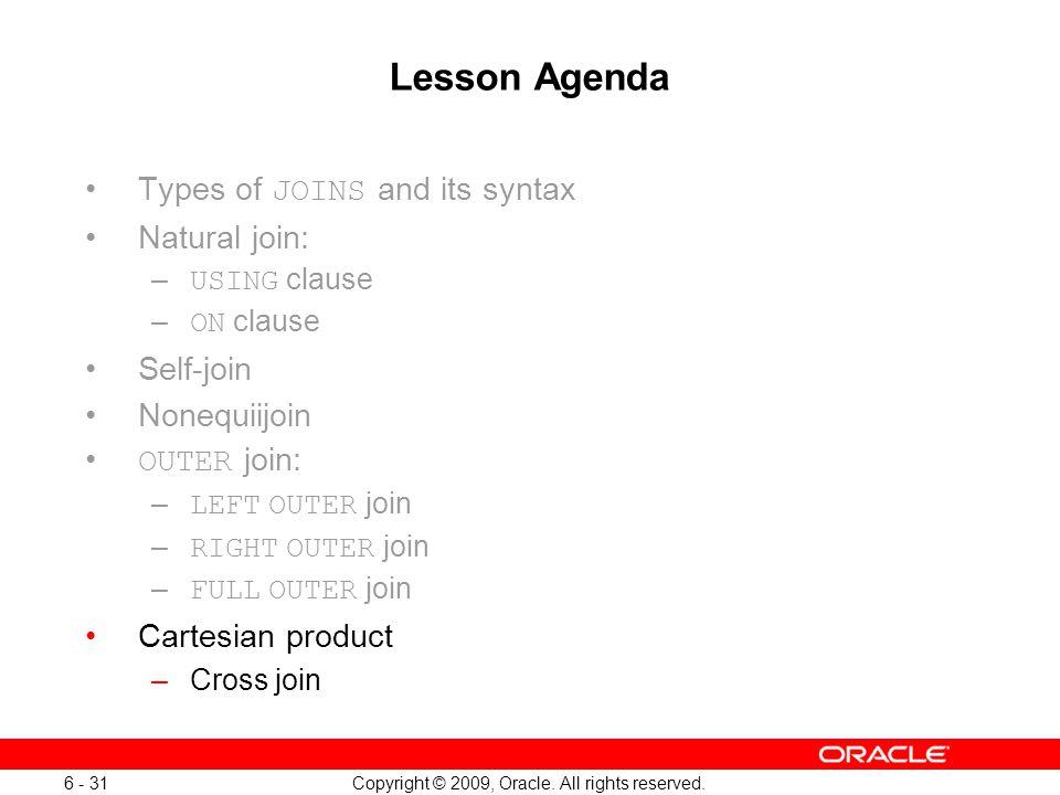 Oracle Database 11g: SQL Fundamentals I 6 - 31