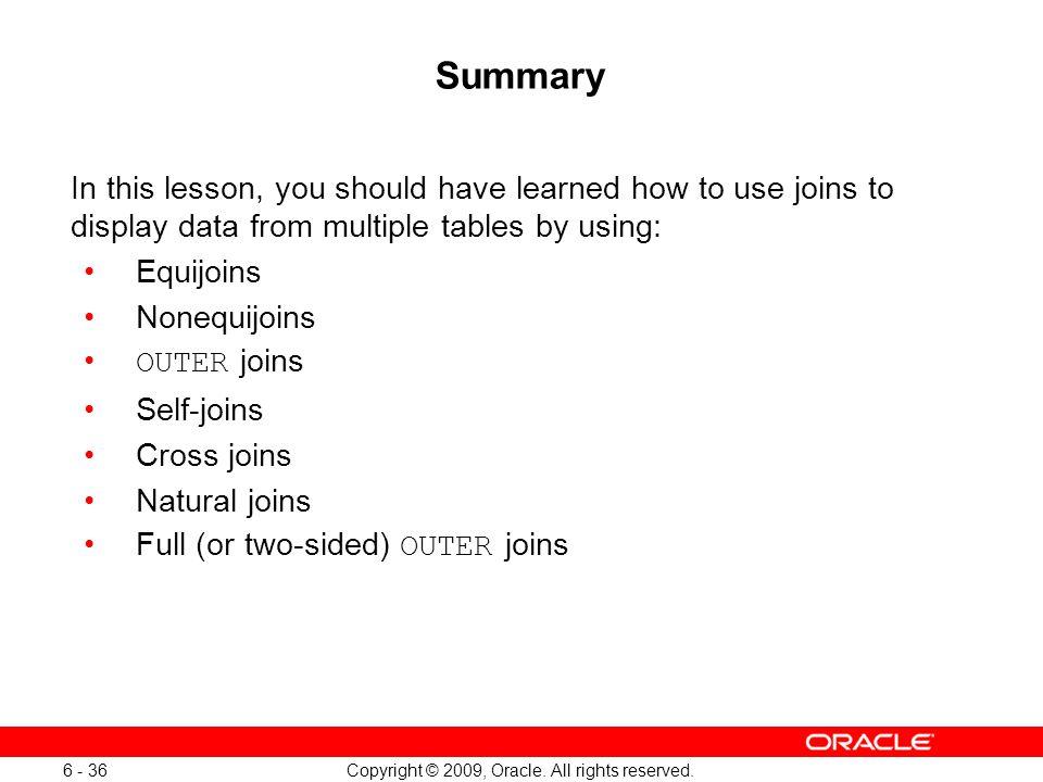 Oracle Database 11g: SQL Fundamentals I 6 - 36