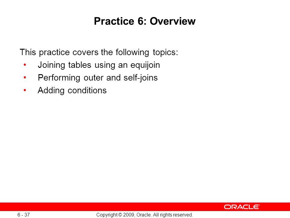 Oracle Database 11g: SQL Fundamentals I 6 - 37
