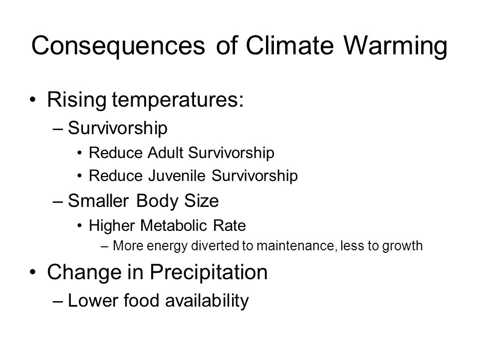 Consequences of Climate Warming