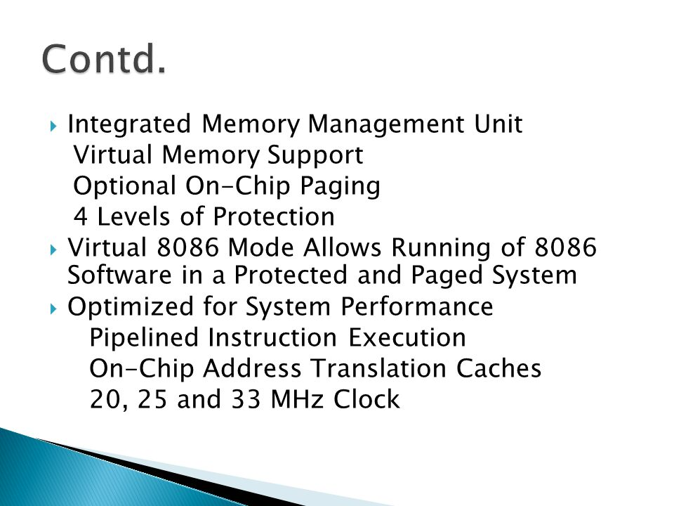 Contd. Integrated Memory Management Unit Virtual Memory Support