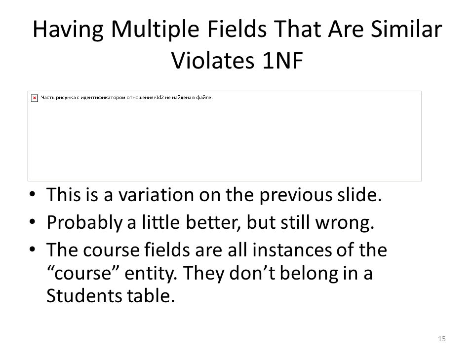 Having Multiple Fields That Are Similar Violates 1NF